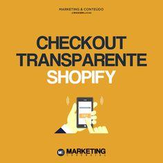 O checkout transparente oferece a melhor experiência de compra pros usuários. #shopify #checkouttransparente #dropshipping Marketing, Convenience Store, See Through, Third Party, Store Layout, Verses, Convinience Store