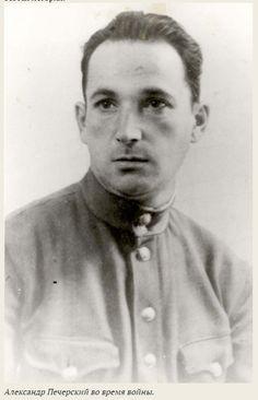 Александр Печерский во время войны.