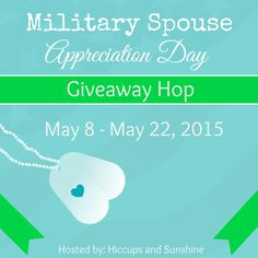 Military Spouse Appreciation Day Giveaway Hop - Sign Ups are Open!