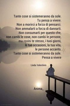 Nulla si sistema da se  tranne se ti illudi ! Couple Quotes, Words Quotes, Sayings, I Miss You Cute, Cute Quotes For Instagram, Quotes About Everything, More Than Words, My Mood, Life Motivation