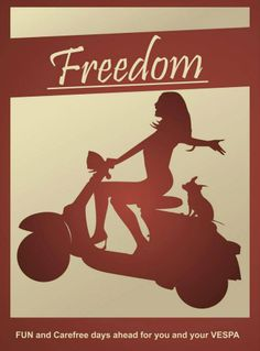 #vespa means freedom