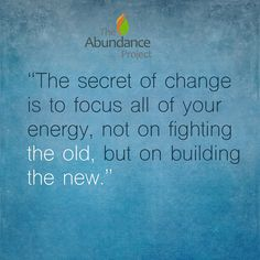 Focus not on fighting the old, but on building the new. #freshstart