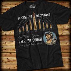 "7.62 Designs ""Decisions, Decisions"" T-Shirt [ EgozTactical.com ] #fashion #tactical #survival"