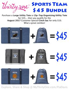 SPORTS TEAM BUNDLE... Only $45 in August 2017... Purchase a Thirty-One Large Utility Tote or Zip-Top Organizing Utility Tote for $35... then you qualify for the August 2017 Customer Special any Cinch Sac for only $10. What a great combos! PLEASE NOTE... personalization is an added $10 on each item for a total of $65/bundle. Check them out at MyThirtyOne.com/PiaDavis Thirty One Games, Thirty One Fall, Thirty One Party, Organizing Utility Tote, Thirty One Business, Large Utility Tote, Thirty One Consultant, Back To School Essentials, 31 Gifts