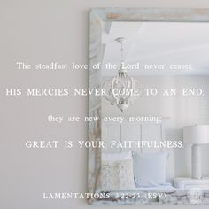 The steadfast love of the Lord never ceases, His mercies never come to an end they are new every morning. Great is a your faithfulness Lamentations Lamentations 3 22 23, Finding I Am, Great Is Your Faithfulness, Proverbs 31 Ministries, New Every Morning, Online Bible Study, Gods Not Dead, God Loves You, Daughter Of God