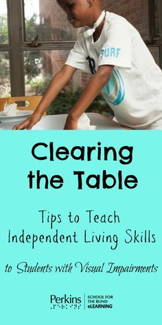Clearing the table is an important independent living skill to teach students with visual impairments. Life Skills Classroom, Special Education Classroom, Visually Impaired Activities, Vocational Tasks, Self Help Skills, Organization Skills, Activities For Teens, Core Curriculum, Student Teaching