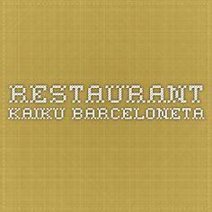 Restaurant Kaiku Barceloneta