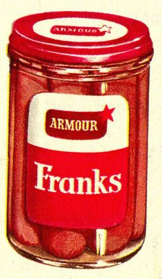 Armour Franks in a jar, 1950's