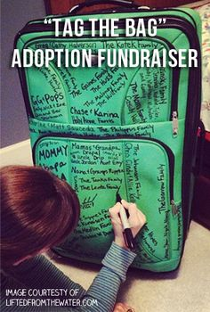 """Tag the Bag"" adoption fundraiser. One family raised $7,500; another over $3,000."
