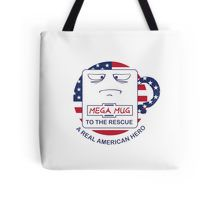 MegaMug runs for President - Tote Bag  http://www.redbubble.com/people/philg74/works/22064568-megamug-runs-for-president?c=537806-mega-mug&p=tote-bag&rel=carousel