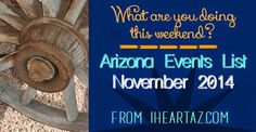 Lots of fun events happening in AZ this November. Check out the list! Certified Local Fall Festival, FREE day at national parks, 3 Veteran's Day parades in the Valley, and lots more. Don't miss the fun!