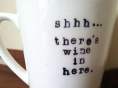 shhh... there's wine in here.