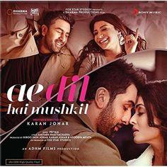 Ae Dil Hai Mushkil (Original Motion Picture Soundtrack) by Pritam Wynk Music, Music App, Movie Songs, Hindi Movies, Dharma Productions, Breakup Songs, Karan Johar, Bollywood Songs