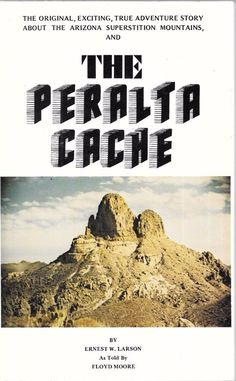 The Peralta Cache ~ Ernest W Larson 1977 1st Printing Paperback Signed&Inscribed