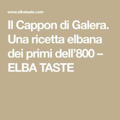 Il Cappon di Galera. Una ricetta elbana dei primi dell'800 – ELBA TASTE Italian Cuisine