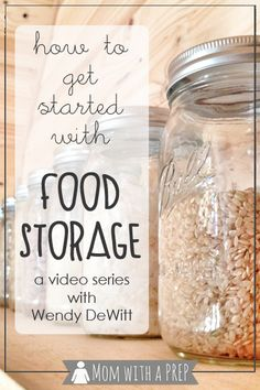 Mom with a PREP | How to Get Started in Food Storage - a video series by Wendy DeWitt that is a must see if you're interested in PREParing your family and increasing your food storage.