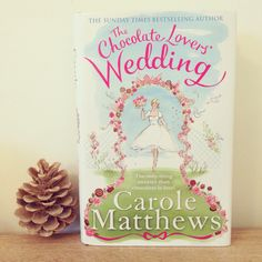 The Chocolate Lovers Wedding - Carole Matthews (book 14 of 2016)