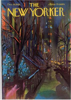 Christmas in New York. @newyorkemag cover painting by Arthur Getz for the December 18th, 1965 issue. #thenewyorker #christmas #newyork To purchase a print, visit condenaststore.com/?utm_content=buffer8169e&utm_medium=social&utm_source=pinterest.com&utm_campaign=buffer