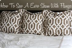 Best Ideas For Diy Pillows Covers Euro Shams Euro Pillow Covers, Euro Pillow Shams, Pillow Cases, Euro Pillows, Sewing Pillows, Diy Pillows, Cushions, European Pillows, Diy Sewing Projects
