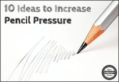 10 Ideas to Increase Pencil Pressure | Your Therapy Source - www.YourTherapySource.com | Bloglovin'