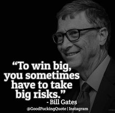 Bill Gates got it right. There's no big reward without big risk. Inbound Marketing, Think Action, Entrepreneur Inspiration, Le Web, Bill Gates, Be A Better Person, Blog, Life Quotes, Inspirational Quotes