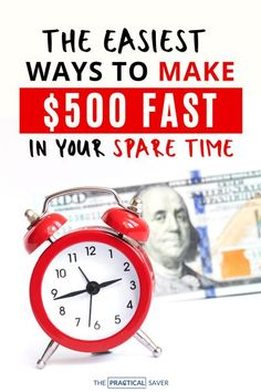 Need money fast? Try these 23 Proven Ways to Make Money in a Week. You can earn extra cash using these money making ideas in your spare time. | The Practical Saver | #makemoney #easymoney