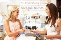 54 Charming Boutique Names