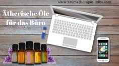 Ätherische Öle im Büro Stress, Essential Oils, Hacks, Phone, Workplace, Mood, Home Remedies, Medicine, Tips