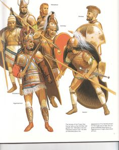 The Characters and Heroes of the Trojan War by Peter Connolly as described by… Mycenaean, Minoan, Greek History, Ancient History, Sea Peoples, Greek Warrior, Trojan War, Historical Art, Iron Age