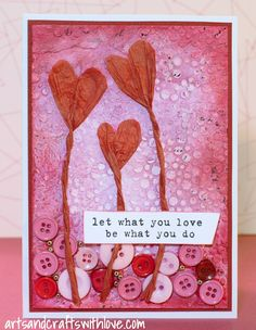 Project for February Mixed Media Card Challenge: What You Love.