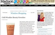 """Madison Magazine highlighted the benefits of our SheaMoisture Coconut & Hibiscus Body Butter in a feature called """"Cold Weather Favorites."""" The mag's Style editor, Shayna Mace, writes, """"Typically body butter products are extremely heavy and moisturizing—which is a good thing, but they're not ideal for daily use, since you want a product that sinks in more quickly. Enter SheaMoisture's line of body butters that come in a convenient squeeze tube and moisturize perfectly without a greasy feel."""
