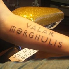 """forearm tattoo quotes from game of thrones - """"valar morghulis"""" tattoo quotes"""
