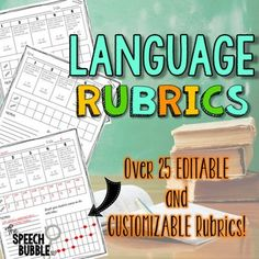 As students progress with their skills we need to be progressive with our data. These language rubrics will help you to quantify your student's language skills has they grow.  These are perfect for monitoring carryover and interventions,  using them to monitor teacher's impressions of their skills, and great for push-in/inclusion models of therapy and service.                                       ** Now Customizable!