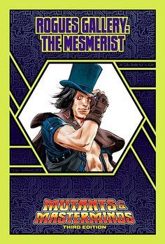 Mutants & Masterminds Rogues Gallery #45: The Mesmerist - Green Ronin | Mutants & Masterminds | M&M Rogues Gallery | DriveThruRPG.com