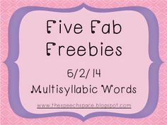 The Speech Space: Five Fab Freebies: Multisyllable Words