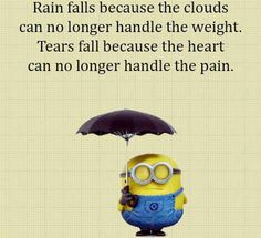 I am so tired of hurting, what have I done to deserve the pain in my life ? Minion Jokes, Minions Quotes, Minion Sayings, True Quotes, Qoutes, Special Quotes, The Funny, In This World, Make Me Smile
