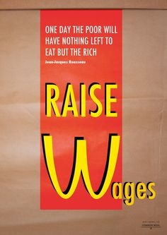 'Raise Wages' by Mark Campbell To celebrate its Red Lines campaign Common Weal has commissioned five artists to produce a piece of art to. Campaign, Logos, Day, Prints, Image, Logo