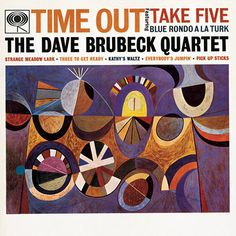 Credit: Sony Music Time Out by the Dave Brubeck Quartet (1959) -- cover art by S. Neil Fujita