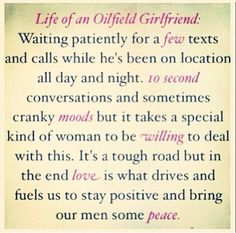 Life of an oilfield girlfriend. Especially while he's working nights!