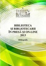 Biblioteca şi bibliotecarii în presă şi on-line, 2013 : Bibliografie Digital Magazine, Author, Books, Livros, Book, Writers, Livres, Libros, Libri