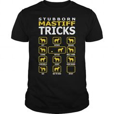 Awesome Tee Stubborn Mastiff Dog Tricks Funny Tshirt T-Shirts T shirts