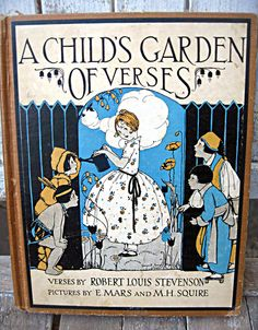 "Vintage ""A Child's Garden of Verses"", illustrations by E.Mars and M.H.Squire."