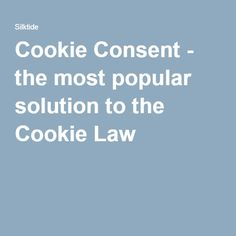 Cookie Consent - the most popular solution to the Cookie Law