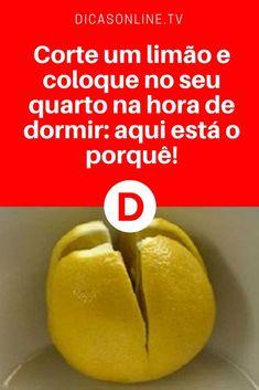 Repelente de mosquitos caseiro | Corte um limão e coloque no seu quarto na hora de dormir: aqui está o porquê! | O limão é uma fruta sensacional, não é? E agora temos mais uma superdica com ele.'' - Confira: ↓ ↓ ↓
