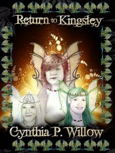 Return to Kingsley (Adventures in Kingsley) by Cynthia P. Willow, http://www.amazon.com/dp/B00EJYY608/ref=cm_sw_r_pi_dp_.gHtsb1GVR21C