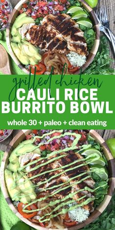 This Grilled Chicken Cauli Rice Burrito Bowl is flavorful and healthy! Plus it's dairy free, grain free, & Whole 30 compliant!
