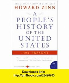 Peoples History of the United States, A tie-in (9780061965593) Howard Zinn , ISBN-10: 0061965596  , ISBN-13: 978-0061965593 ,  , tutorials , pdf , ebook , torrent , downloads , rapidshare , filesonic , hotfile , megaupload , fileserve