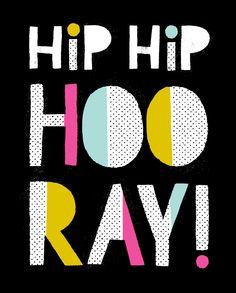 Hooray Art Print - Hooray Today