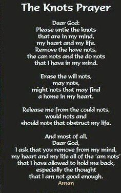 The Knots Prayer..Amen