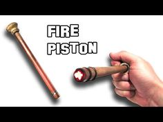 (Video) This Fire Piston is Ideal When a Prepper's Bugging Out. Here's How to Easily Make One: - Page 2 of 2 - Die Hard Survivor